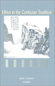 Ethics in the Confucian Tradition: The Thought of Mengzi and Wang Yangming - Philip J. Ivanhoe