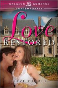 Love Restored - Lieze Gerber