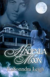 Hacienda Moon - KaSonndra Leigh