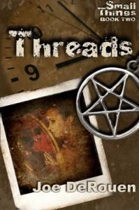 Threads (Small Things, #2) - Joe DeRouen