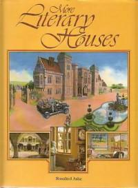 More Literary Houses - Rosalind Ashe