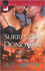 Surrender to a Donovan - A.C. Arthur