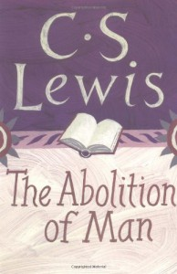 The Abolition of Man - C.S. Lewis