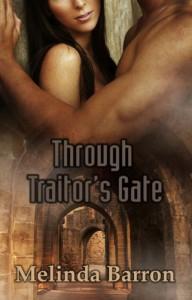 Through Traitor's Gate - Melinda Barron