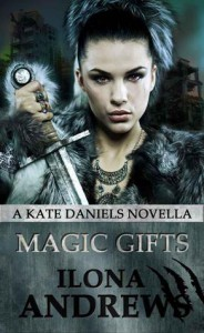 Magic Gifts (Kate Daniels, #5.4) - Ilona Andrews