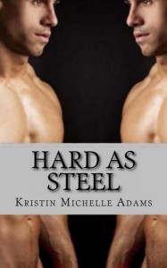 Hard As Steel - Kristin Michelle Adams