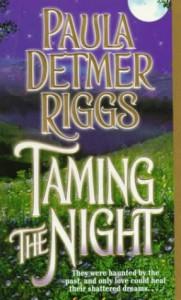 Taming the Night - Paula Detmer Riggs