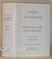 A Bibliography Of A. Conan Doyle - Graham Greene, Richard Lancelyn Green