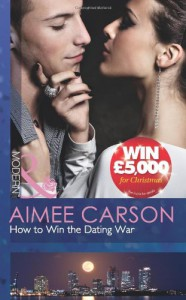 How to Win the Dating War (Modern) - Aimee Carson