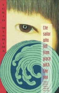 The Sailor Who Fell from Grace with the Sea - John Nathan, Yukio Mishima