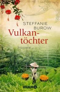 Vulkantöchter: Roman - Steffanie Burow