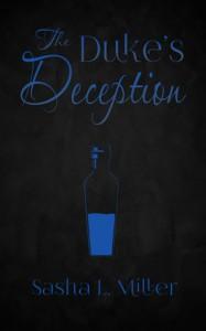 The Duke's Deception - Sasha L. Miller