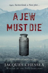 A Jew Must Die - Jacques Chessex, Donald Wilson