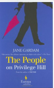 The People on Privilege Hill and Other Stories - Jane Gardam