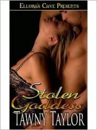 Stolen Goddess - Tawny Taylor
