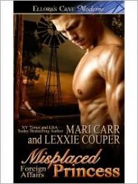 Misplaced Princess - Mari Carr, Lexxie Couper