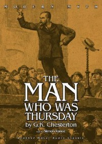 The Man Who Was Thursday - G.K. Chesterton, Simon Vance
