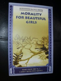 Morality For Beautiful Girls - Alexander McCall Smith, R. A. McCall Smith
