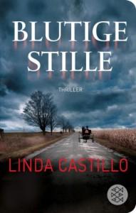 Blutige Stille: Thriller (Fischer Taschenbibliothek) - Linda Castillo