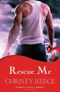Rescue Me - Christy Reece