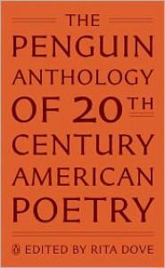 The Penguin Anthology of Twentieth-Century American Poetry - Rita Dove