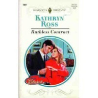 Ruthless Contract (Wedlocked!) (Harlequin Presents, No 1807) - Kathryn Ross