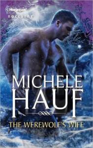 The Werewolf's Wife - Michele Hauf