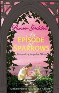 An Episode of Sparrows: A Virago Modern Classic (VMC) - Rumer Godden