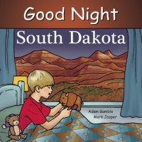 Good Night South Dakota - Adam Gamble, Mark Jasper, Ruth  Palmer