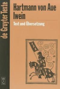 Iwein - Hartmann von Aue