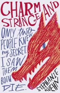 Charm and Strange - Stephanie Kuehn
