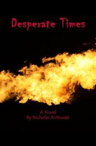 Desperate Times - Steve Peterson, Nicholas Antinozzi, Coleta Wright