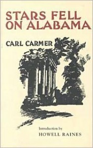 Stars Fell on Alabama - Carl Lamson Carmer, Howell Raines