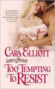 Too Tempting to Resist - Cara Elliott