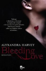 Bleeding Love - Alyxandra Harvey