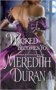 Wicked Becomes You - Meredith Duran
