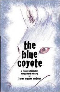 The Blue Coyote - Karen Musser Nortman