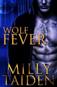 Wolf Fever (Alpha Project) (Volume 1) - Milly Taiden