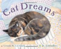 Cat Dreams - Ursula K. Le Guin, S.D. Schindler