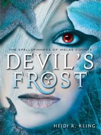 Devil's Frost - Heidi R. Kling