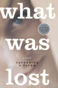 What Was Lost: A Novel - Catherine O'Flynn