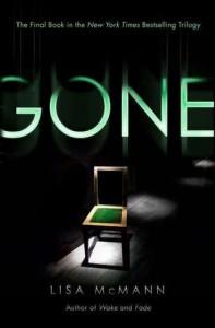 Gone  - Lisa McMann