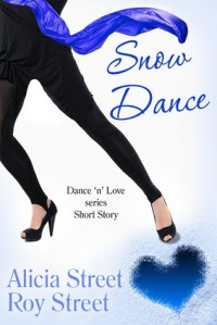 Snow Dance - Alicia Street