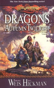 Dragons of Autumn Twilight - Tracy Hickman, Margaret Weis