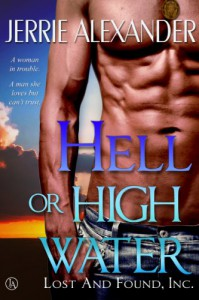 Hell or High Water - Jerrie Alexander