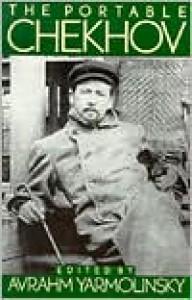 The Portable Chekhov - Avrahm Yarmolinsky, Anton Chekhov