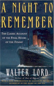 A Night to Remember - Walter Lord, Nathaniel Philbrick