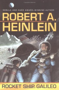 Rocket Ship Galileo - Robert A. Heinlein