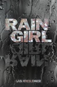 Rain Girl - Lee Chadeayne, Gabi Kreslehner