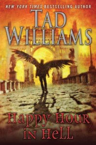 Happy Hour in Hell  - Tad Williams